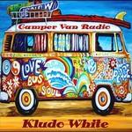 Kludo White, Camper Van Radio