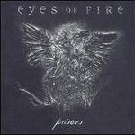 Eyes Of Fire, Prisons