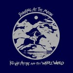 Kevin Ayers and the Whole World, Shooting At The Moon