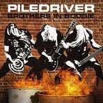 Piledriver, Brothers in Boogie