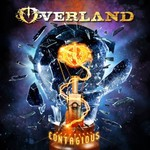 Overland, Contagious