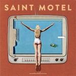 Saint Motel, saintmotelevision
