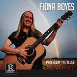 Fiona Boyes, Professin' The Blues