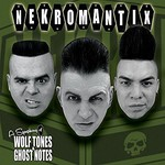 Nekromantix, A Symphony Of Wolf Tones & Ghost Notes