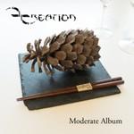 D Creation, Moderate Album