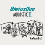 Status Quo, Aquostic II: That's A Fact!