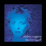 Robin Rogers, Time for Myself