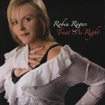 Robin Rogers, Treat Me Right