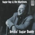 Sugar Ray and the Bluetones, Rockin' Sugar Daddy