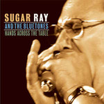 Sugar Ray and the Bluetones, Hands Across The Table