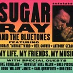 Sugar Ray and the Bluetones, My Life, My Friends, My Music