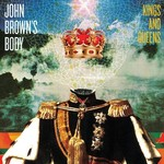 John Brown's Body, Kings And Queens