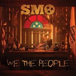 Big Smo, We the People