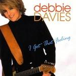 Debbie Davies, I Got That Feeling