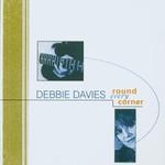 Debbie Davies, Round Every Corner