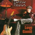 Debbie Davies, Love The Game