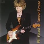 Debbie Davies, All I Found