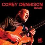 Corey Dennison Band, Corey Dennison Band