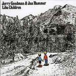 Jerry Goodman & Jan Hammer, Like Children
