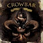 Crowbar, The Serpent Only Lies