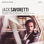 Jack Savoretti, Sleep No More