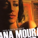 Ana Moura, Para alem da saudade