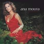 Ana Moura, Aconteceu