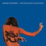 Jimmie Spheeris, The Dragon Is Dancing