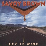 Savoy Brown, Let It Ride mp3