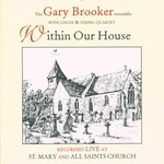 Gary Brooker, Within Our House