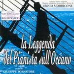 Ennio Morricone, La Leggenda Del Pianista Sull'Oceano