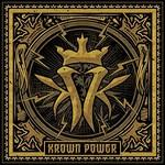 Kottonmouth Kings, Krown Power