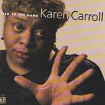 Karen Carroll, Talk To The Hand