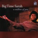 Big Time Sarah, A Million Of You
