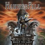 HammerFall, Built To Last