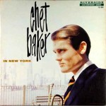 Chet Baker, In New York