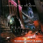 Steelhouse Lane, ...Slaves of the New World