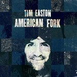 Tim Easton, American Fork