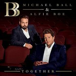 Michael Ball & Alfie Boe, Together