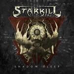 Starkill, Shadow Sleep