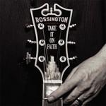 Rossington, Take It on Faith