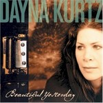 Dayna Kurtz, Beautiful Yesterday