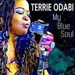 Terrie Odabi, My Blue Soul