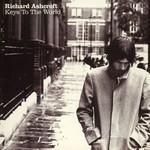 Richard Ashcroft, Keys to the World