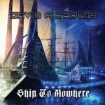 David A. Saylor, Ship To Nowhere