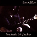 David M'ore, From The Other Side Of The River