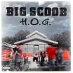 Big Scoob, H.O.G.