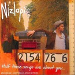 Nizlopi, Half These Songs Are About You...