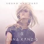 Anna Kanzig, Sound and Fury