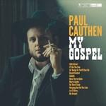 Paul Cauthen, My Gospel mp3